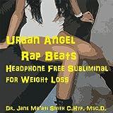 Urban Angel Rap Beats Headphone Free Subliminal for Weight Loss
