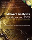 Image of Malware Analyst's Cookbook and DVD: Tools and Techniques for Fighting Malicious Code