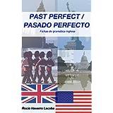 Past perfect / pasado perfecto (Fichas de gramática inglesa)