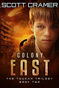 Colony East by Scott Cramer ebook deal