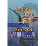 And the Beat Goes on ~ Tracy Krauss