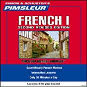 French I, Second Revised Edition: Lessons 6 to 10: Learn to Speak and Understand French | [Pimsleur]