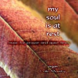 Colin Mawby My soul is at rest - music for prayer and quiet times. 70 minute CD of Colin Mawby playing the Viscount Prestige Organ at the Kevin Mayhew Sound Studio.