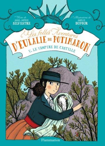 Les folles aventures d'Eulalie de Potimaron d'Anne-Sophie Silvestre 51RLX6gm%2BZL._