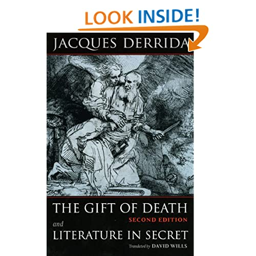 The Gift of Death, Second Edition & Literature in Secret (Religion and Postmodernism)