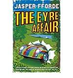 (The Eyre Affair) By Jasper Fforde (Author) Paperback on (Jul , 2001) Jasper Fforde