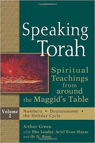 Speaking Torah, : Spiritual Teachings from around the Maggid's Table, Vol. 2