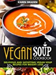 Vegan Soup Cookbook: Delicious And Sa...