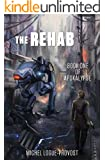 The Rehab (Apokalypse Book 1)