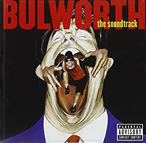 Bulworth: The Soundtrack