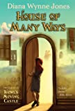 House of Many Ways (Howl's Castle Book 3)