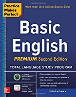 Practice Makes Perfect Basic English, Second Edition: