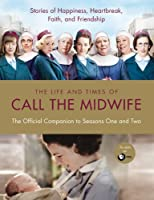 Call the midwife : the companion