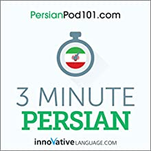 3-Minute Persian - 25 Lesson Series Audiobook Audiobook by  Innovative Language Learning LLC Narrated by  Innovative Language Learning LLC