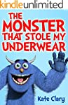 The Monster That Stole My Underwear (...