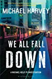 We All Fall Down (Michael Kelly 4)