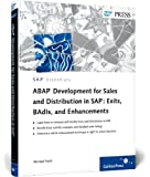 ABAP Development for Sales and D in SAP: Exits, BAdIs, and Enhancements