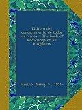 img - for El libro del conoscimiento de todos los reinos = The book of knowledge of all kingdoms book / textbook / text book
