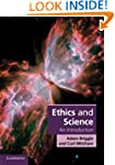 Ethics and Science: An Introduction