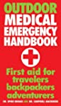 Outdoor Medical Emergency Handbook: F...