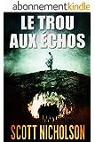 Le Trou aux �chos: thriller surnaturel
