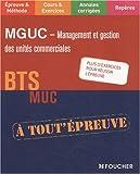 echange, troc Alain Chatain, Bernard Coïc, Patrick Roussel - MGUC Management et Gestion des Unités Commerciales BTS MUC