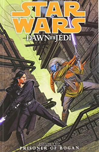 Star Wars, Dawn of the Jedi, vol.2: Prisoner of Bogan> </a>  <li> <a href=