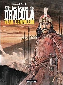 Sur les traces de Dracula, Tome 1 (French Edition): 9782203391611