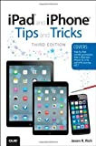 img - for By Jason Rich iPad and iPhone Tips and Tricks: (covers iOS7 for iPad Air, iPad 3rd/4th generation, iPad 2, and iPa (1st Edition) book / textbook / text book