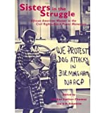 img - for [ SISTERS IN THE STRUGGLE: AFRICAN-AMERICAN WOMEN IN THE CIVIL RIGHTS AND BLACK POWER MOVEMENTS ] By Collier-Thomas, Bettye ( Author) 2001 [ Hardcover ] book / textbook / text book