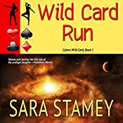 Wild Card Run | Sara Stamey