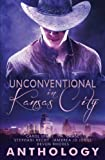 img - for Unconventional in Kansas City book / textbook / text book