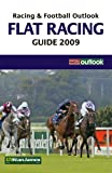 RFO Flat Racing Guide 2009 (Racing & Football Outlook)