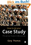 How to do your Case Study: A Guide fo...