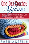 One-Day Crochet: Afghans: Easy Afghan...