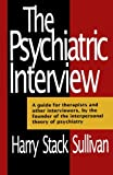 The Psychiatric Interview (Norton Library)
