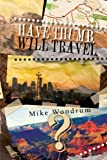 img - for Have Thumb, Will Travel: A Samaritan's Walk book / textbook / text book