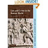 Law and Crime in the Roman World (Key Themes in Ancient History)