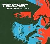 echange, troc Taucher - Progression... vol.1