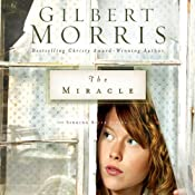 The Miracle: Singing River, Book 3 | [Gilbert Morris]
