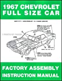 1967 Chevrolet Car Assembly Manual Impala, SS Bel Air Biscayne Caprice