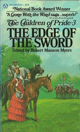 The Edge of the Sword [The Chilren of Pride, Vol. 3], Robert Manson [editor] Myers