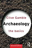 img - for Archaeology: The Basics book / textbook / text book