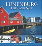 Lunenburg: Then and Now