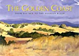 The Golden Coast: From Big Sur to the Russian River