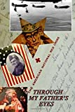 img - for Through My Father's Eyes: The Moss D. Jones, Jr. Story book / textbook / text book