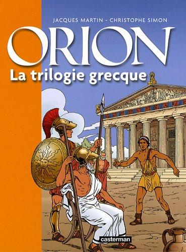 orion-la-trilogie-grecque-le-lac-sacre-le-styx-le-pharaon-lessentiel-des-heros-de-jacques-martin