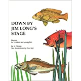 Down By Jim Long's Stage