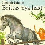 Brittas nya häst | Lisbeth Pahnke