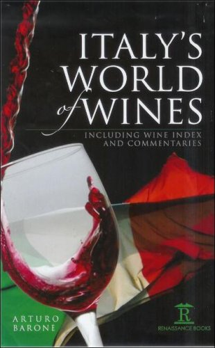 Italy's World of Wines: Including Wine Index and Commentaries by Auturo Barone